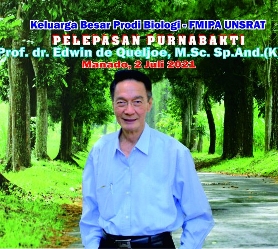 Pelepasan Prof. dr. Edwin de Queljoe, M.Sc.,Sp.And (K) Memasuki Masa Purnabakti Dilaksanakan oleh Jurusan Biologi FMIPA Unsrat