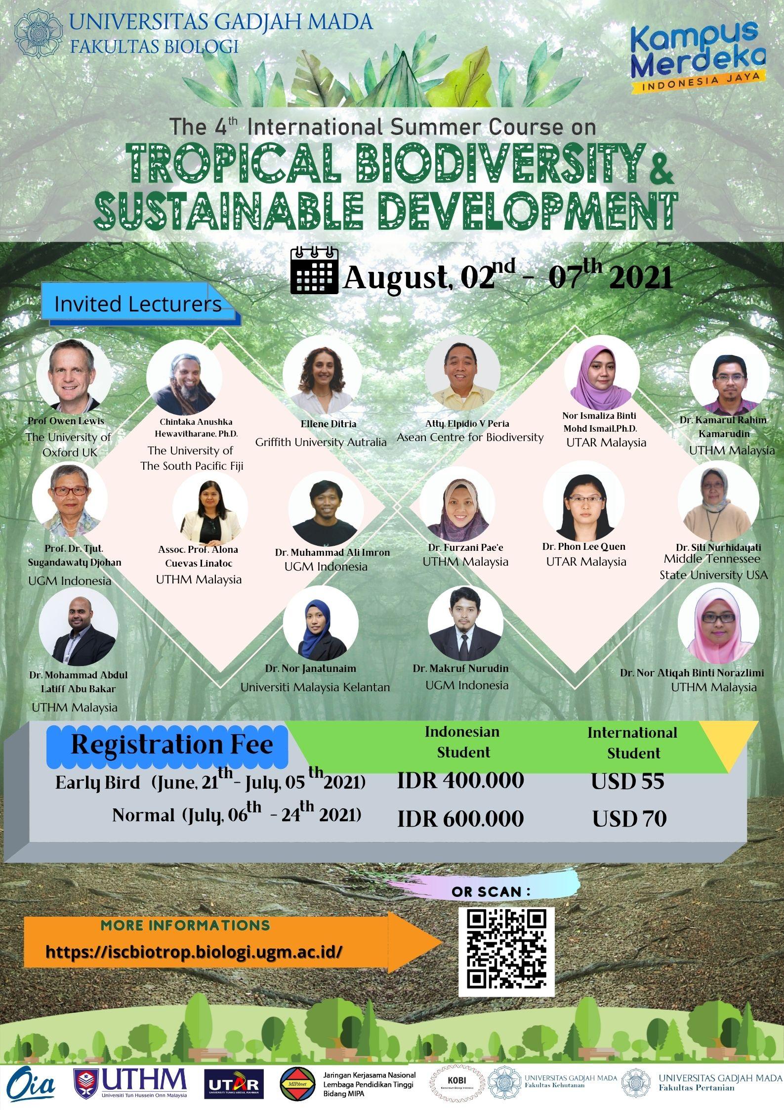 Gratis untuk 15 Mahasiswa Biologi: International Summer Course on Tropical Biodiversity and Sustainable Development yang akan diselenggarakan pada tanggal 2-7 Agustus 2021.